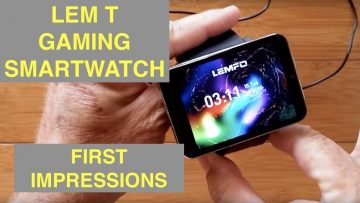 First Impressions: LEMFO LEM T InSAnE Gamer's Smartwatch 2.86 Inch HD Screen 2700MAH 4G-LTE 3G+32G