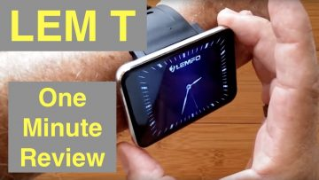 LEMFO LEM T Gamers Smartwatch 2.86 Inch Screen 2700mAh 5MP Camera 4GLTE 3G+32G: One Minute Overview