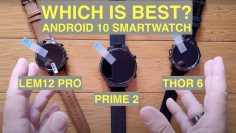 LEM12 PRO / PRIME 2 / THOR 6 Compared: Which 4GB/64GB Android 10 Smartwatch is best to buy and why?